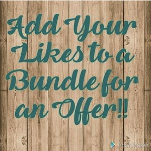 Bundle your likes and I'll send you an offer!!